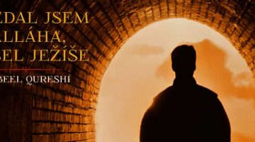 Qureshi Nabeel - Hledal jsem Alláha, našel Ježíše