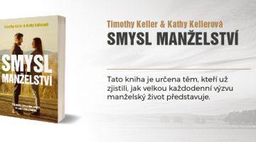 Smysl manželství - Timothy a Kathy Keller